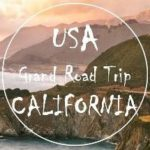 USA Grand Road Trip: #1 Kalifornia